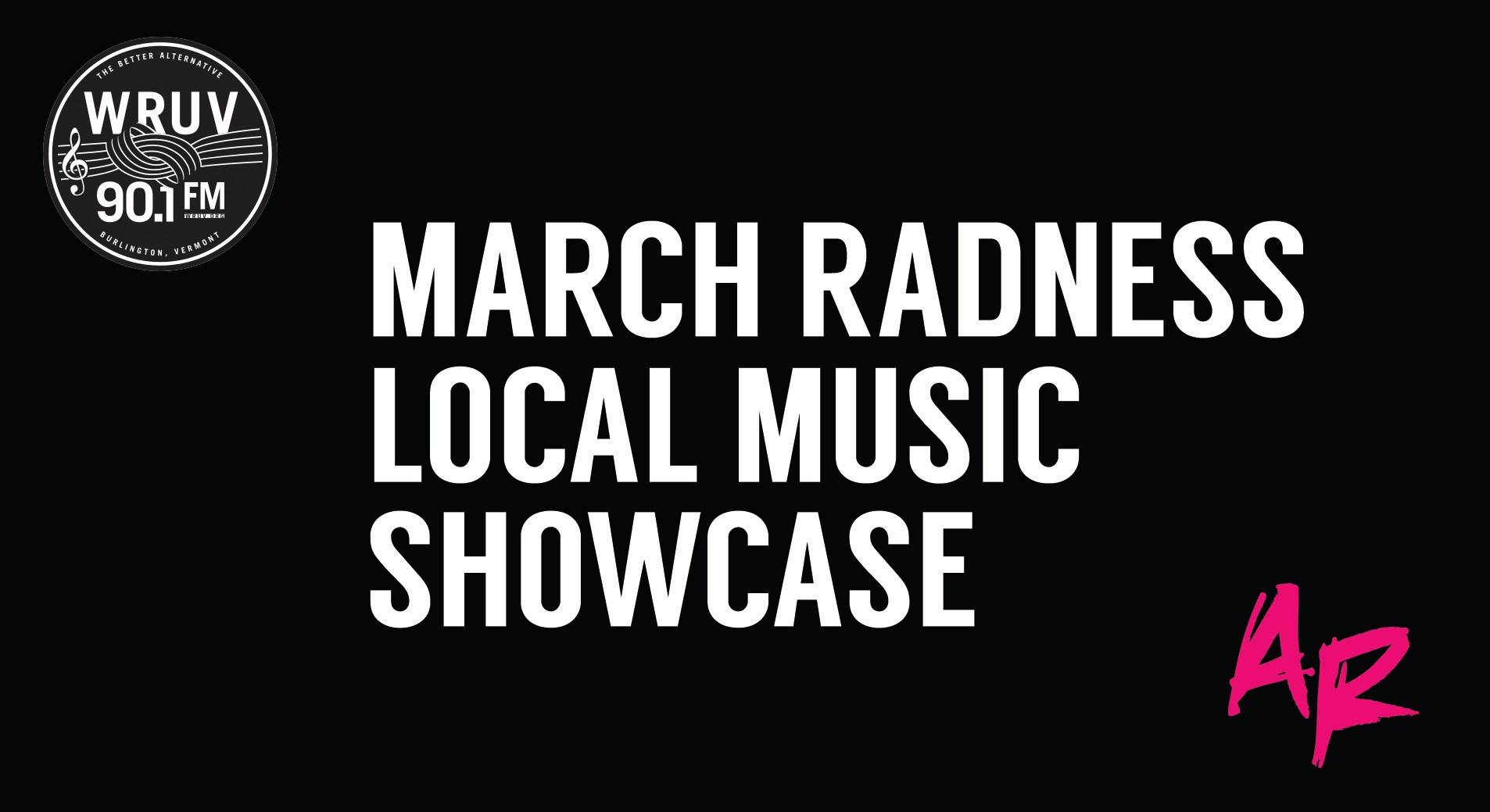 March Radness: Local Music Showcase